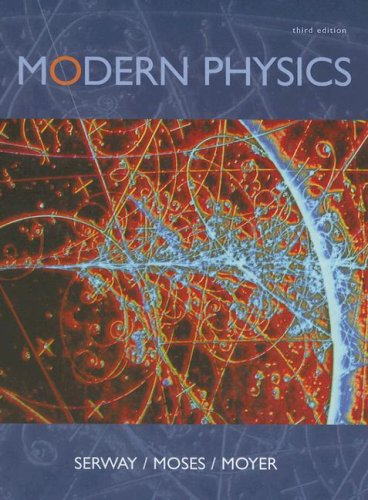 Modern Physics  3rd 2005 (Revised) 9780534493394 Front Cover