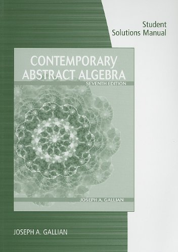 Contemporary Abstract Algebra  7th 2010 edition cover