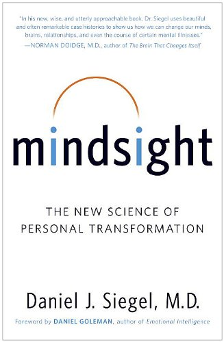 Mindsight The New Science of Personal Transformation  2011 edition cover