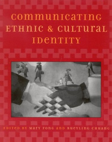 Communicating Ethnic and Cultural Identity   2003 edition cover