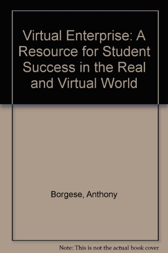 Virtual Enterprise A Resource for Student Success in the Real and Virtual World N/A 9780757508394 Front Cover