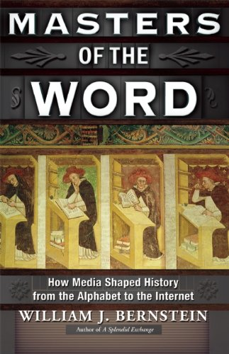 Masters of the Word How Media Shaped History N/A edition cover