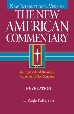 Revelation An Exegetical and Theological Exposition of Holy Scripture  2012 edition cover