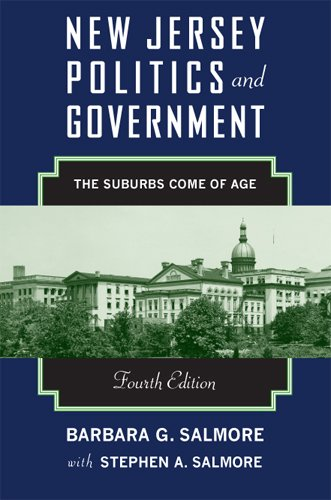 New Jersey Politics and Government The Suburbs Come of Age 4th 2013 edition cover