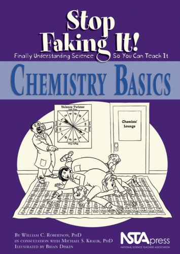 Chemistry Basics Stop Faking It! Finally Understanding Science So You Can Teach It  2007 edition cover