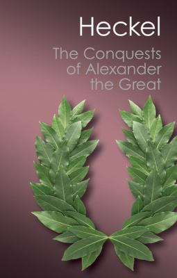 Conquests of Alexander the Great  N/A edition cover