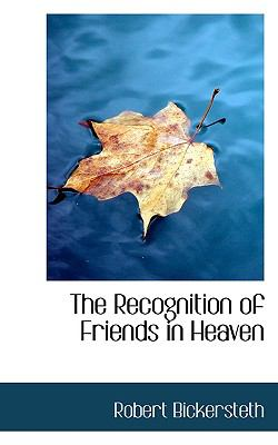Recognition of Friends in Heaven  N/A 9781116807394 Front Cover
