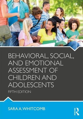 Behavioral, Social, and Emotional Assessment of Children and Adolescents  5th 2018 (Revised) 9781138814394 Front Cover