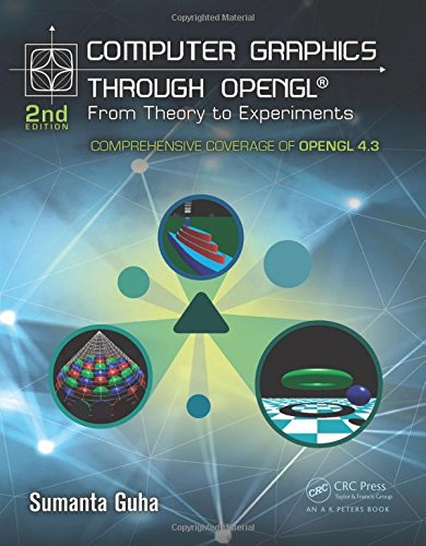 Computer Graphics Through Opengl: From Theory to Experiments  2014 edition cover