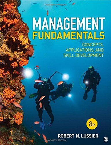 Management Fundamentals: Concepts, Applications, and Skill Development  2018 9781506389394 Front Cover