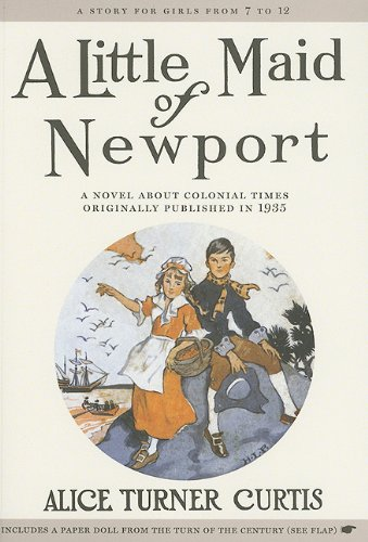 Little Maid of Newport   2006 9781557093394 Front Cover