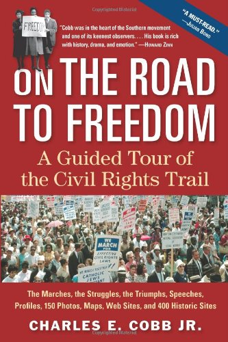 On the Road to Freedom A Guided Tour of the Civil Rights Trail  2008 edition cover