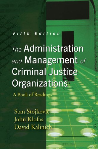 Administration and Management of Criminal Justice Organizations A Book of Readings 5th edition cover