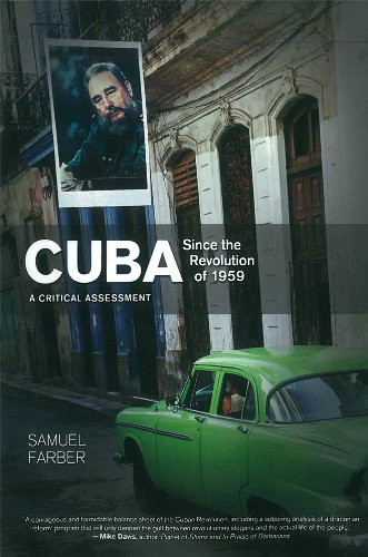 Cuba since the Revolution Of 1959 A Critical Assessment  2011 edition cover