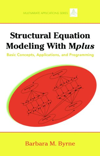 Structural Equation Modeling with MPlus Basic Concepts, Applications, and Programming  2012 9781848728394 Front Cover