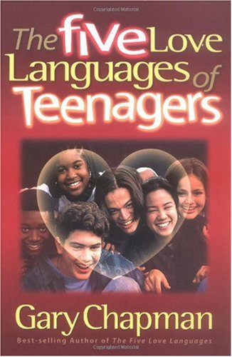 Five Love Languages of Teenagers  N/A edition cover
