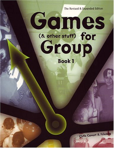 Games (and Other Stuff) for Group Bk. 1 : Activities to Initiate Group Discussion 1st 1999 edition cover