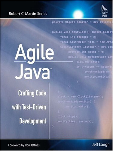 Agile Java Crafting Code with Test-Driven Development  2005 9780131482395 Front Cover