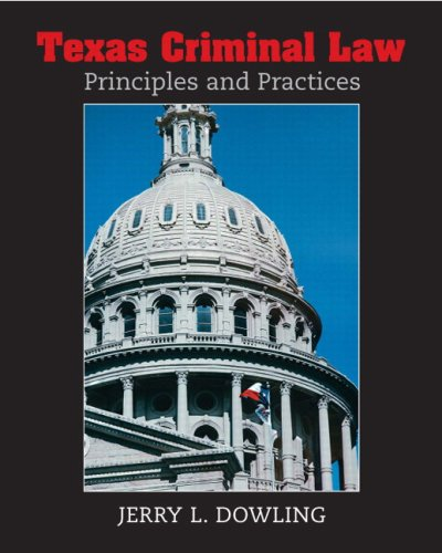 Texas Criminal Law Principles and Practices  2009 edition cover