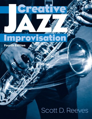 Creative Jazz Improvisation  4th 2007 (Revised) edition cover