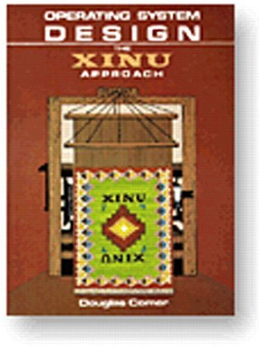 Operating System Design The XINU Approach  1984 edition cover
