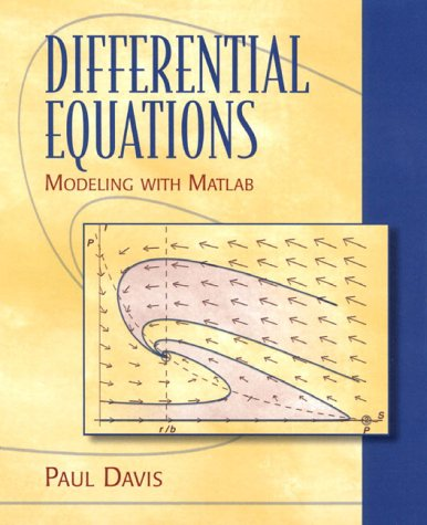 Differential Equations Modeling with MATLAB  1999 9780137365395 Front Cover