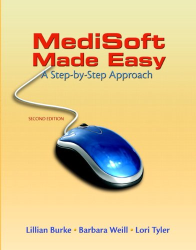 Medisoft Made Easy A Step-by-Step Approach 2nd 2011 edition cover