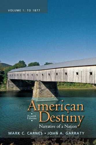 American Destiny Narrative of a Nation 4th 2012 (Revised) edition cover