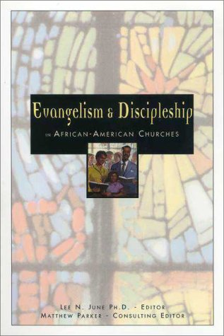 Evangelism and Discipleship in African-American Churches   1999 edition cover
