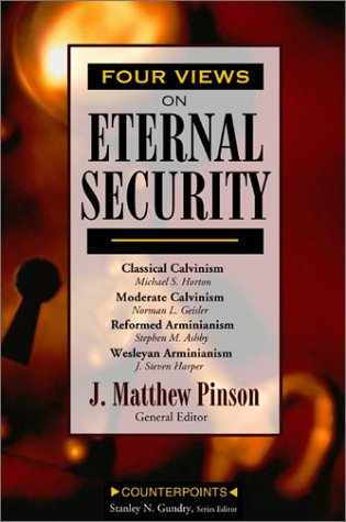 Four Views on Eternal Security   2002 edition cover