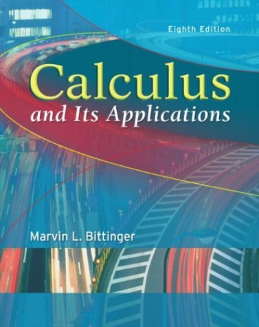 Calculus and Its Applications  8th 2004 (Revised) 9780321166395 Front Cover