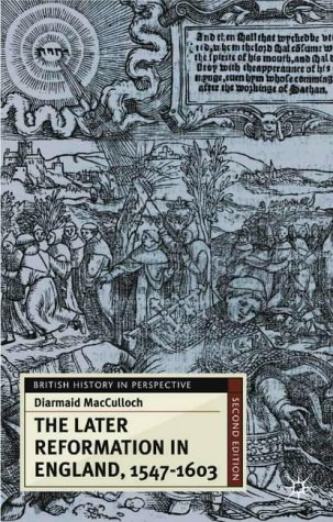 Later Reformation in England, 1547-1603  2nd 2001 (Revised) 9780333921395 Front Cover