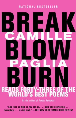 Break, Blow, Burn Camille Paglia Reads Forty-Three of the World's Best Poems N/A edition cover