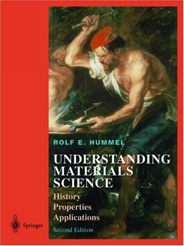 Understanding Materials Science History, Properties, Applications 2nd 1998 (Revised) edition cover