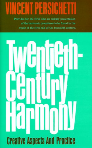 Twentieth-Century Harmony Creative Aspects and Practice 4th 1961 edition cover