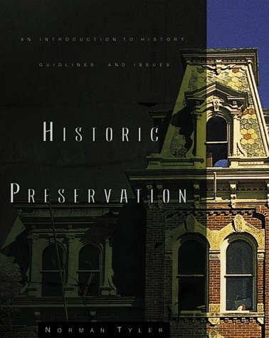 Historic Preservation An Introduction to History Guidelines and Issues 2nd 2000 edition cover