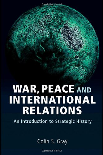 War, Peace, and International Relations An Introduction to Strategic History  2007 edition cover