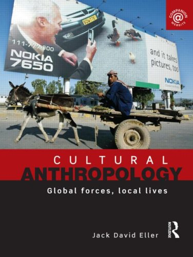 Cultural Anthropology Global Forces, Local Lives  2009 edition cover