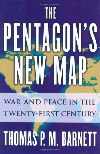 Pentagon's New Map War and Peace in the Twenty-First Century  2005 edition cover