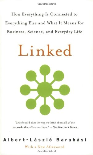 Linked How Everything Is Connected to Everything Else and What It Means for Business, Science, and Everyday Life  2003 edition cover