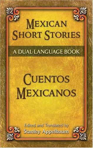 Mexican Short Stories (Cuentos Mexicanos)   2007 edition cover