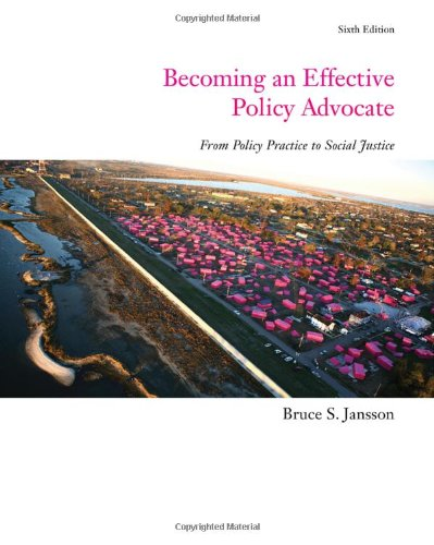 Becoming an Effective Policy Advocate  6th 2011 edition cover