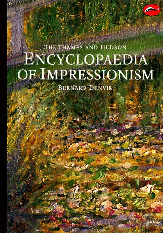 Thames and Hudson Encyclopedia of Impressionism   1990 9780500202395 Front Cover