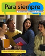 Para Siempre A Conversational Approach to Spanish  2011 9780547142395 Front Cover