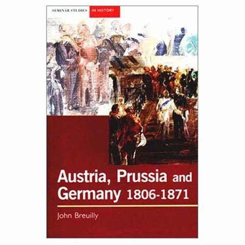 Austria, Prussia and Germany, 1806-1871   2002 edition cover