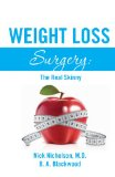 Weight Loss Surgery The Real Skinny  0 edition cover