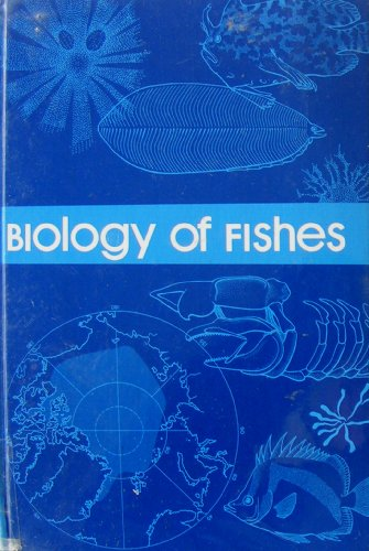 Biology of Fishes 1st 1979 9780721618395 Front Cover