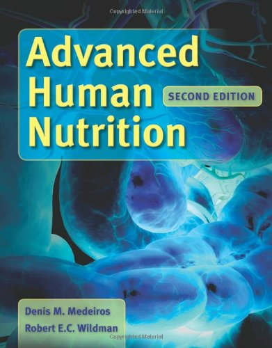 Advanced Human Nutrition  2nd 2012 (Revised) edition cover