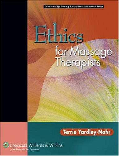 Ethics for Massage Therapists   2007 edition cover