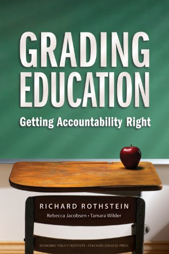 Grading Education Getting Accountability Right  2009 edition cover